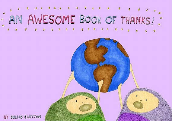 An Awesome Book of Thanks By Clayton, Dallas